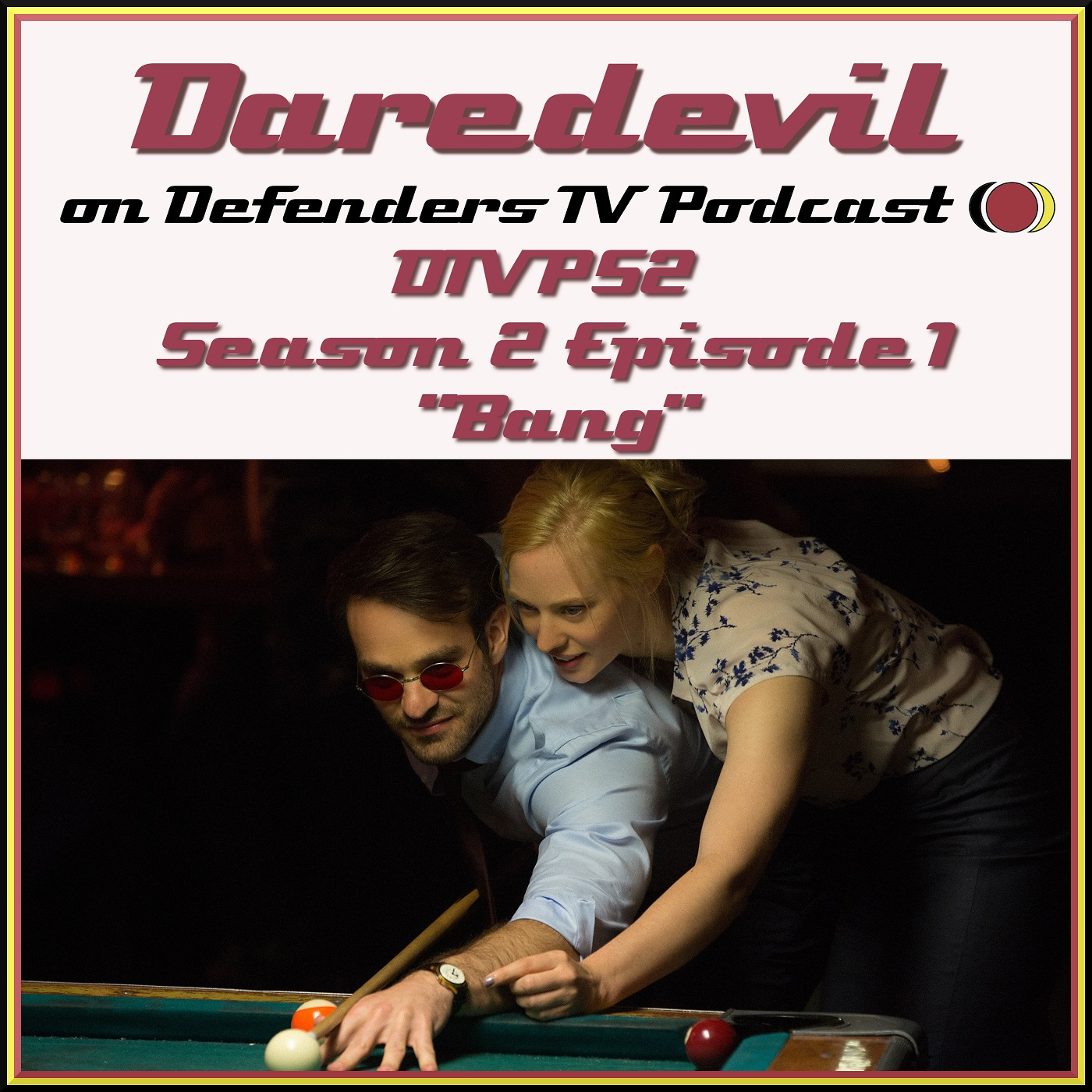 Daredevil Season 2 on Defenders TV Podcast