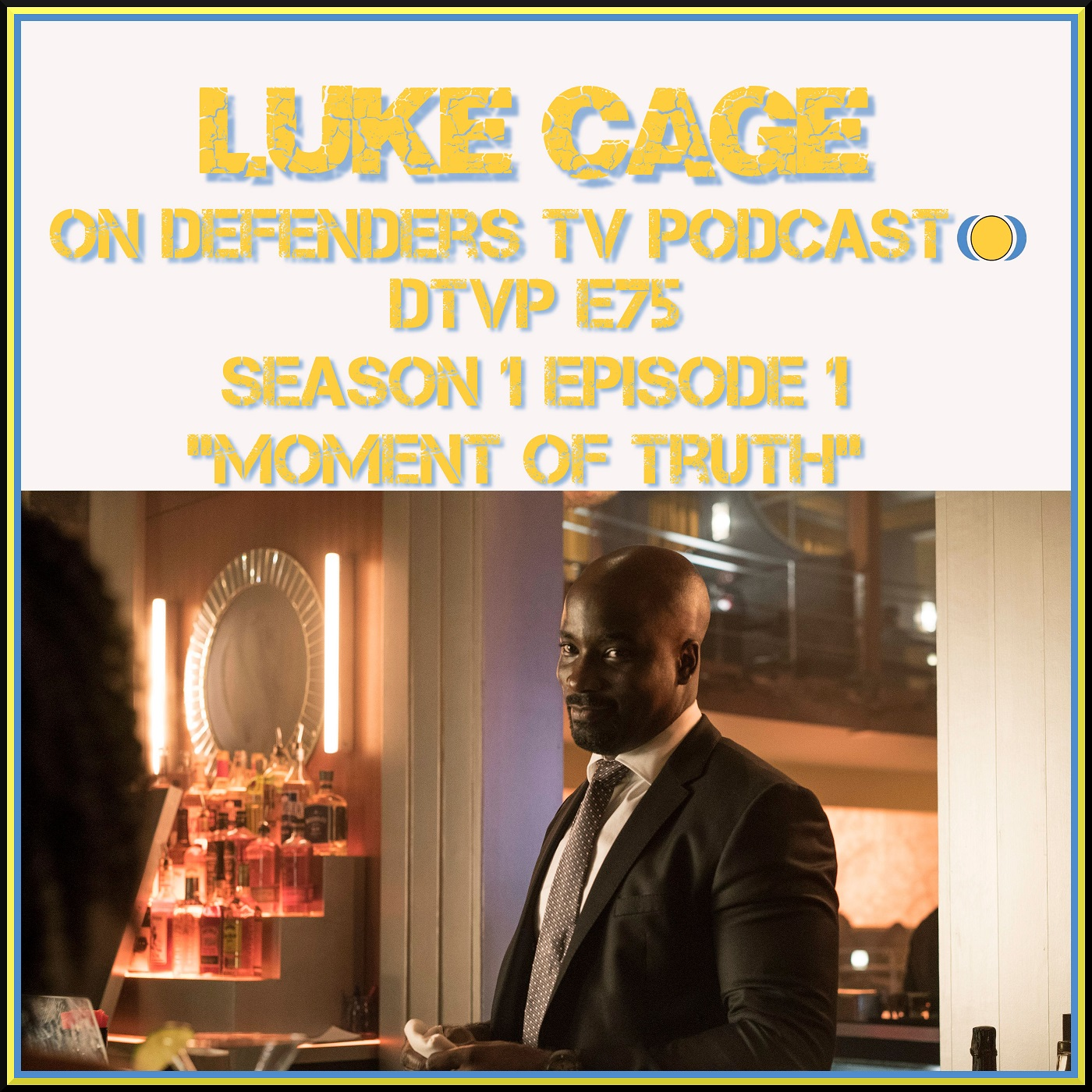 Luke Cage on Defenders TV Podcast