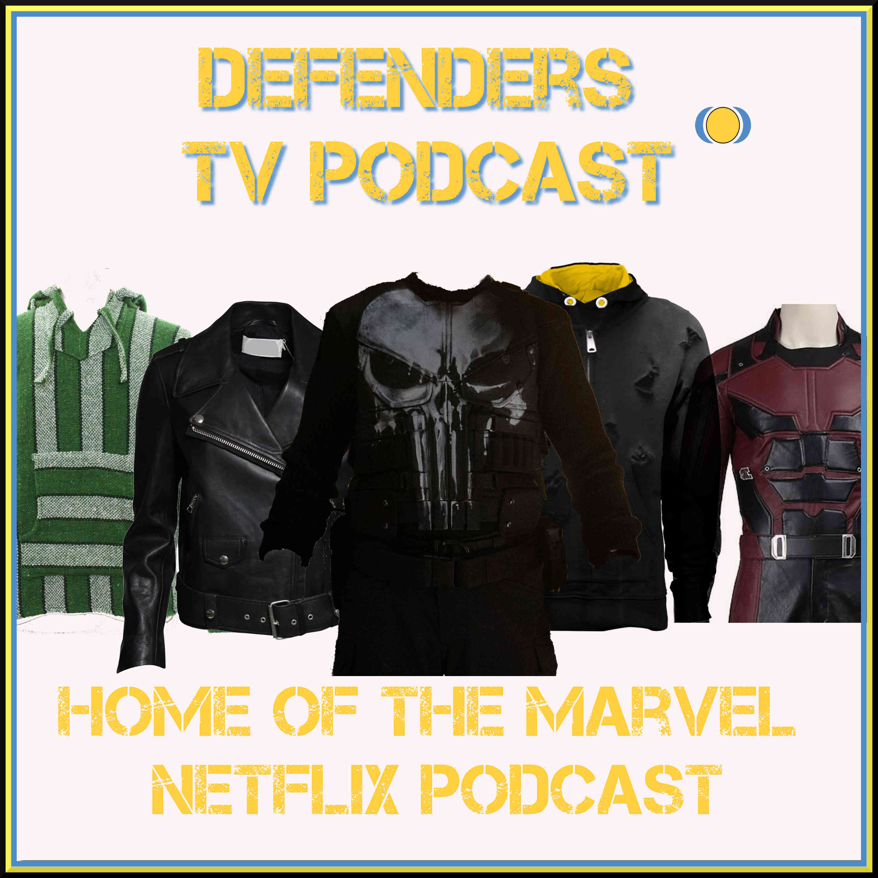Defenders TV Podcast The home of Punisher, Daredevil, Jessica Jones, Luke Cage, Iron Fist and Thor Ragnarok
